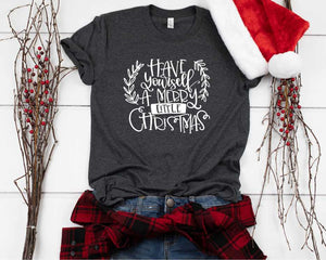 [CHRISTMAS] Have Yourself a Merry Graphic Tee