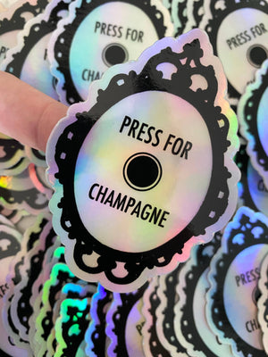 Press for Champagne Sticker