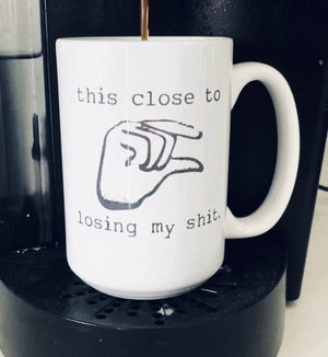 Ceramic Mug - This Close