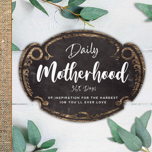 Daily Motherhood Book - 2nd Edition