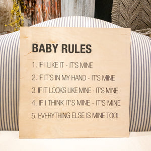 Baby Rules Sign
