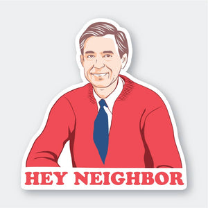 Pike St. Press - Hey Neighbor Sticker