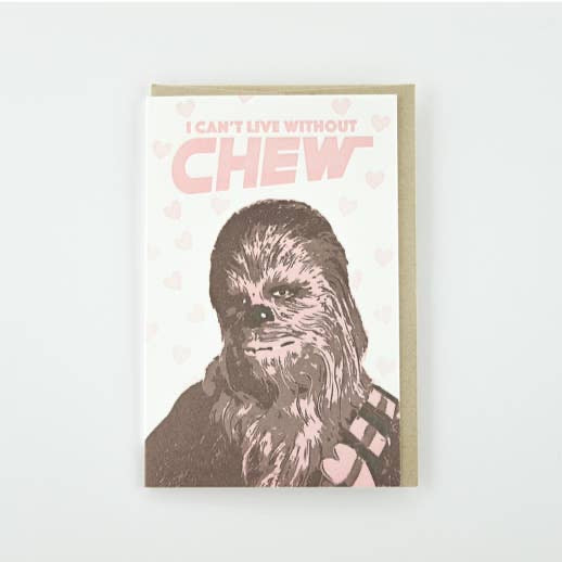 Pike St. Press - Can't Live Without Chew Card