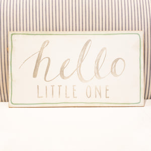 Hello Little One Wood Sign