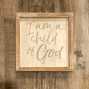 Framed Box Sign - Child of God