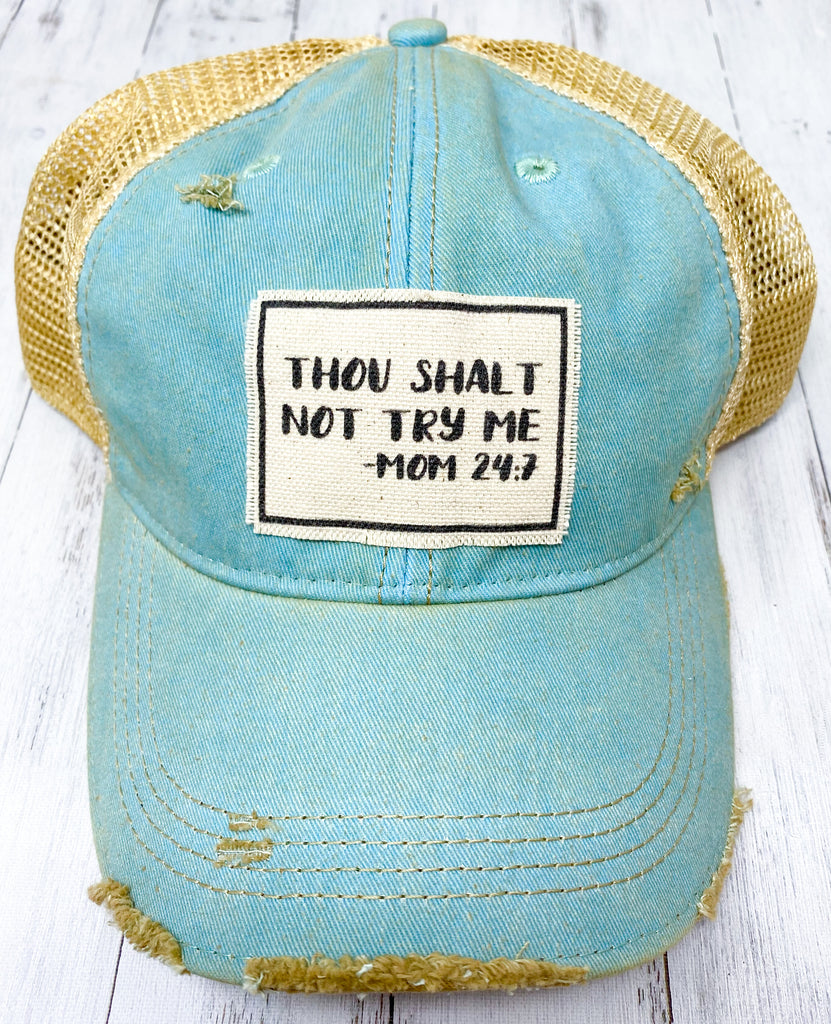 Distressed Trucker Cap - Thou Shalt Not Try Me Light Blue
