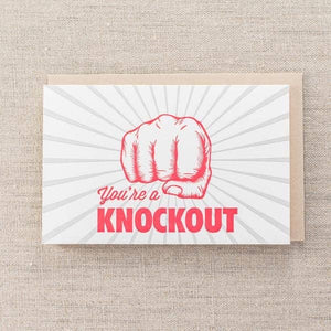 Pike St. Press - You're a Knockout Card