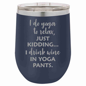 12 oz I Do Yoga Insulated Tumbler (Assorted Colors)