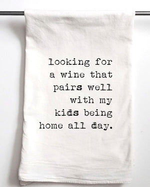 Wine Kids Home All Day Tea Towel
