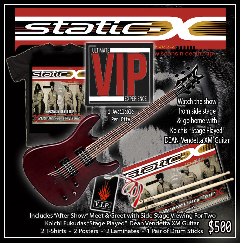 Ultimate VIP Meet & Greet / After Show hang with Static-X / Koich's Stage Played Guitar