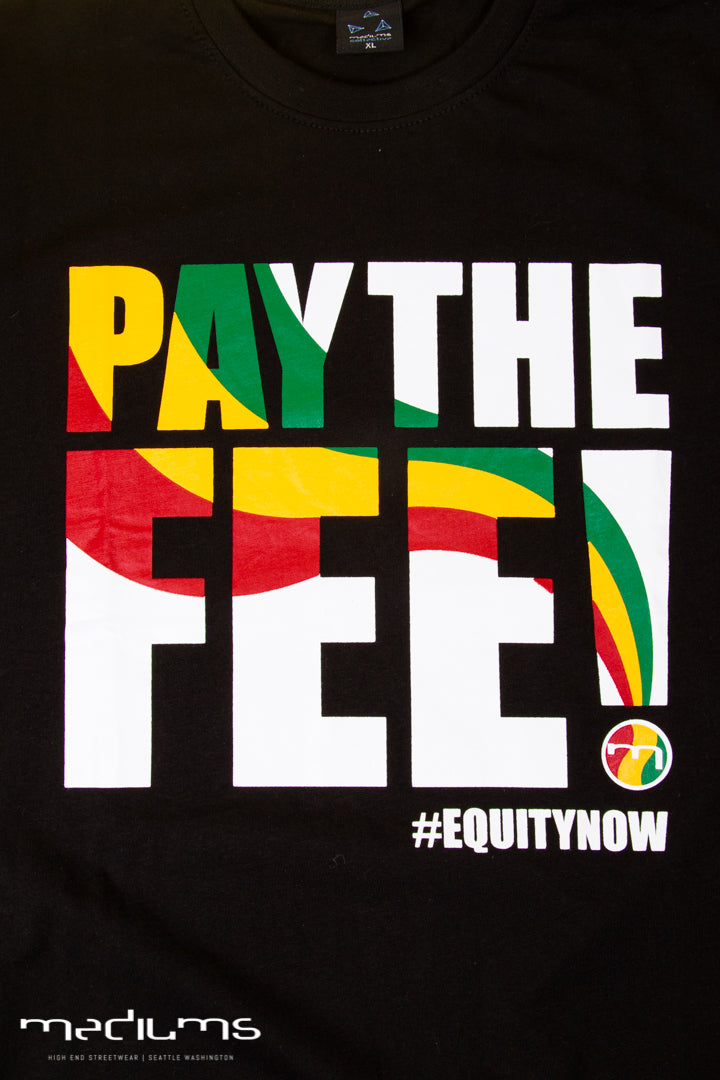 Pay The Fee - Black Tee
