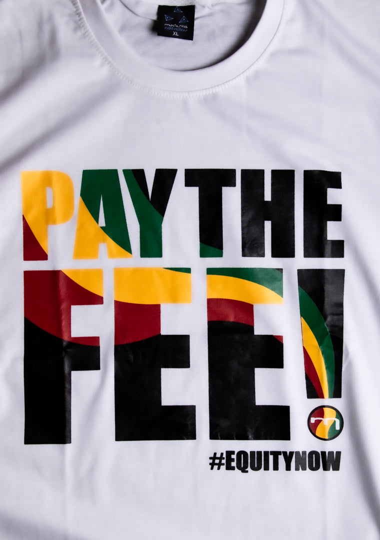 Pay The Fee - White Tee