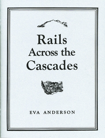 Rails Across The Cascades