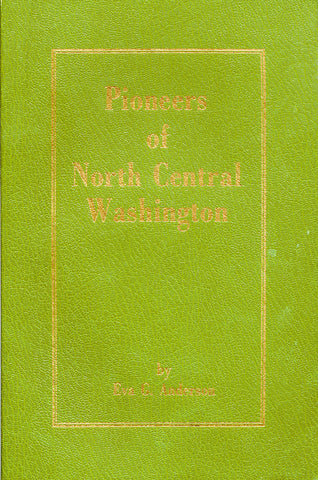 Pioneers of North Central Washington