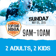 Sunday 5th: 9am-10am (2 ADULTS, 2 KIDS)