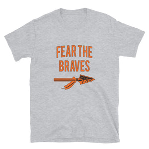 Fear The Braves Short-Sleeve Unisex T-Shirt