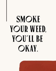 It'll Be Okay Art Print