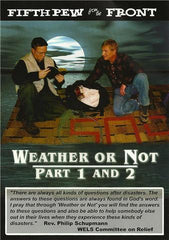 Weather or Not Part 1 and Part 2