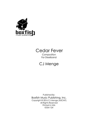 Cedar Fever for Steel Band - CJ Menge