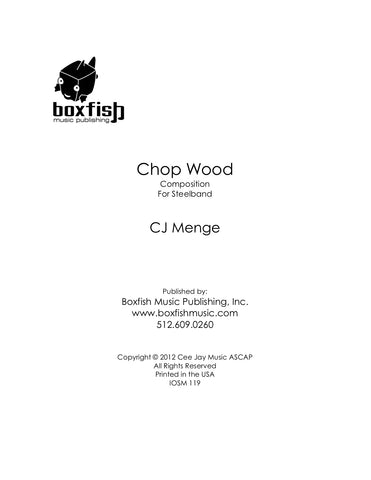 Chop Wood for Steel Band - CJ Menge