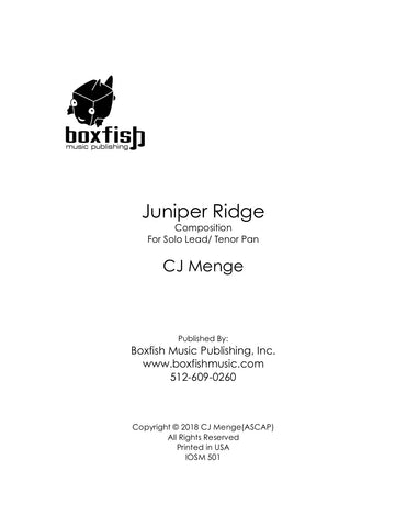 Juniper Ridge -Solo for Lead/Tenor Steel Pan -CJ Menge