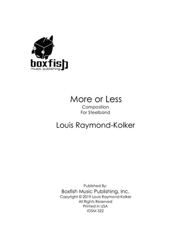 More or Less for Steelband - Louis Raymond-Kolker