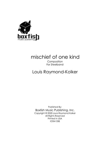 mischief of one kind for Steelband - Louis Raymond-Kolker