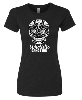 Wholistic Gangster Tee {Ladies}