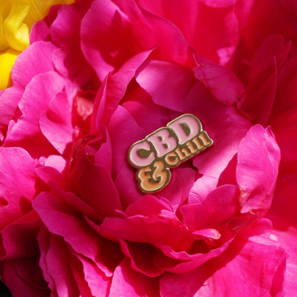"""CBD & Chill"" Pin"