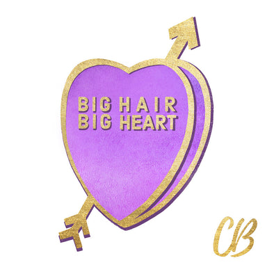 Big Hair Big Heart Candy Conversation Hearts Art Print