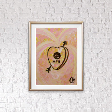 """Meh"" Original Candy Conversation Hearts Art Print"