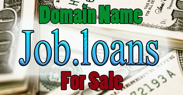 Job.loans domain name for sale Domains