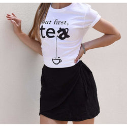 But First Tea Shirt - White
