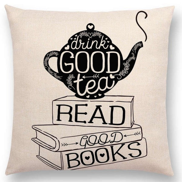 Drink good Tea, Read good Books Decorative Cushion Cover