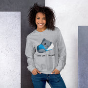 Sorry Can't Too Lazy Unisex Sweatshirt