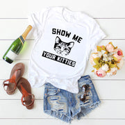 Show Me Your Kitties Women's T-Shirt