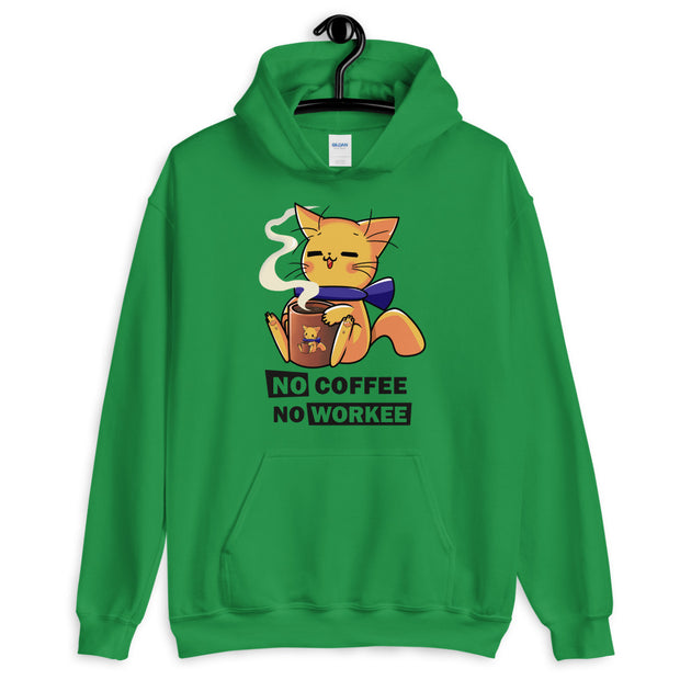 No Coffee No Workee Unisex Hoodie