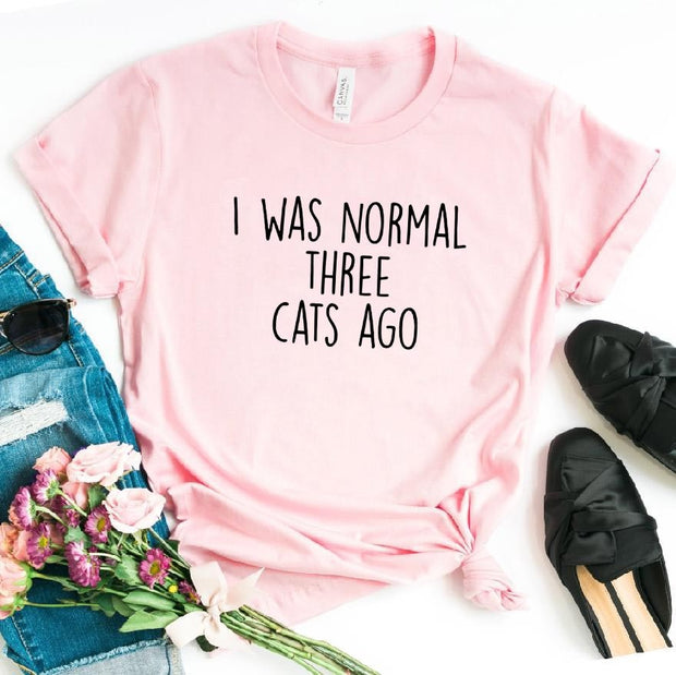 I Was Normal Three Cats Ago Women's T-shirt