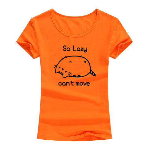 So Lazy Can't Move Funny Women's T-Shirt