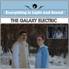 Load image into Gallery viewer, The Galaxy Electric - Everything is Light and Sound - Enhanced Digital Album