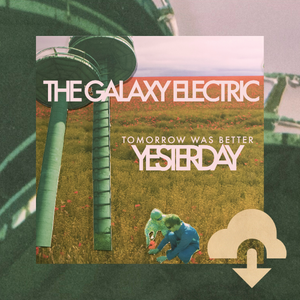 Tomorrow Was Better Yesterday - Deluxe Digital Download