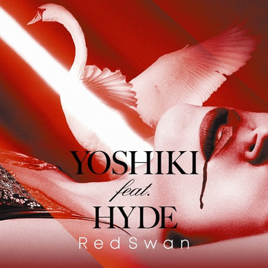 Red Swan [YOSHIKI feat. HYDE Edition] - Plantever