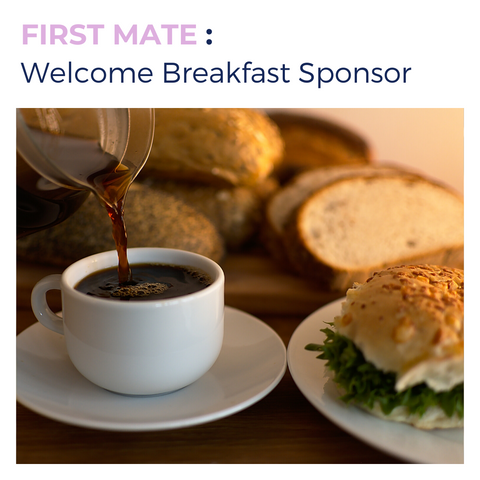 FIRST MATE : Welcome Breakfast Sponsor
