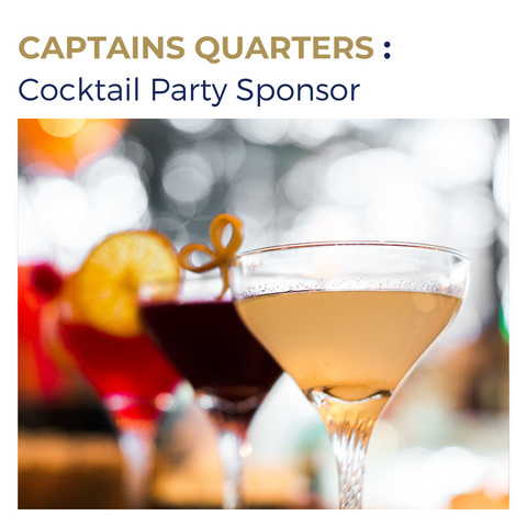 CAPTAINS QUARTERS : Cocktail Party Sponsor
