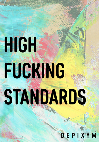 HIGH FUCKING STANDARDS POSTCARD