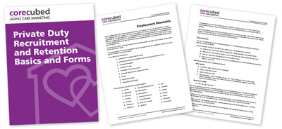 Private Duty Recruitment and Retention Basics and Forms