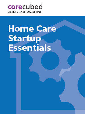 Home Care Startup Essentials
