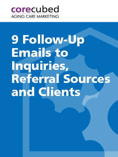 9 Follow-Up Emails to Inquiries, Referral Sources and Clients
