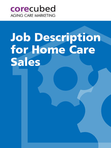 Home Care Sales And Marketing Manager Job Description