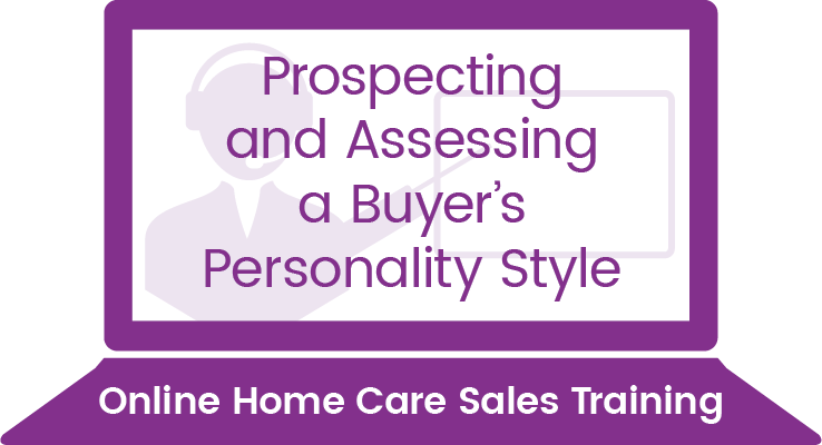 Prospecting and Assessing a Buyer's Personality Style